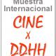 1º Muestra Internacional Cine y Fotografías por los Derechos Humanos
