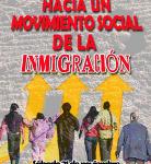 """""""Hacia un movimiento social de la Inmigración"""""""