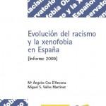 Evolución del Racismo y la Xenofobia en España. Informe 2009