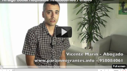 Arraigo Social. Video 3. Requisitos: Antecedentes Penales