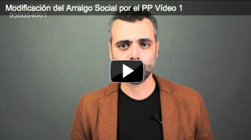 ¿Modificarán el Arraigo Social? Te lo explicamos. 2 Vídeos