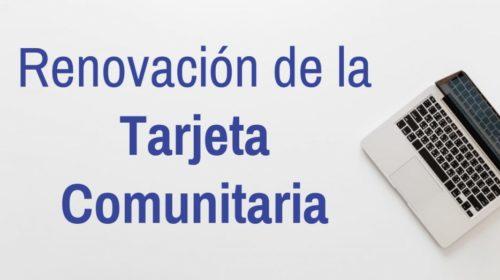 Renovación de la Tarjeta Comunitaria