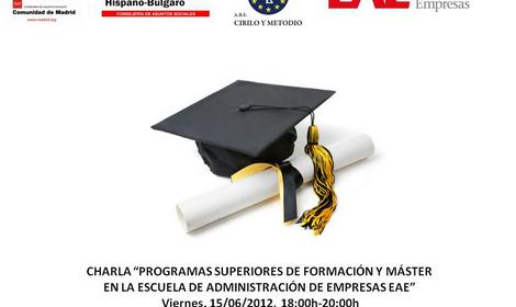 """Charla Informativa """"Programas Superiores de Formación y Máster en la Escuela de Administración de Empresas EAE"""""""