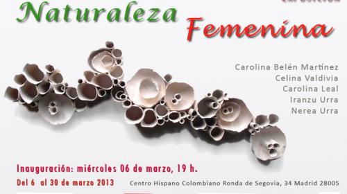 Exposición Naturaleza Femenina en el Centro Hispano Colombiano