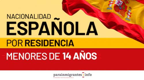 Nacionalidad Española por residencia para menores de 14 años