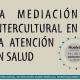 Congreso Internacional sobre la Mediación Intercultural en la Atención en Salud