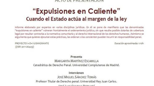 Presentación del informe: Expulsiones en Caliente. Cuando el Estado actúa al margen de la Ley