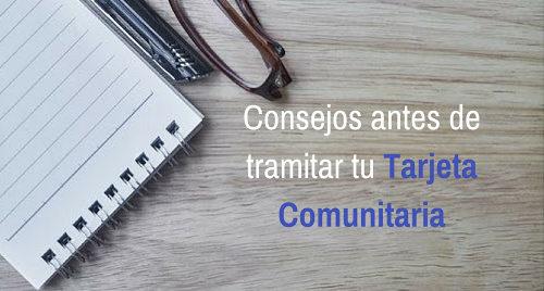 10 Consejos imprescindibles antes de tramitar la Tarjeta Comunitaria