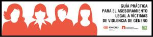 Presentación de la Guía Práctica para el Asesoramiento Legal a Víctimas de Violencia de Género