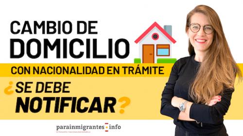 Notificar el cambio de domicilio en el expediente de nacionalidad