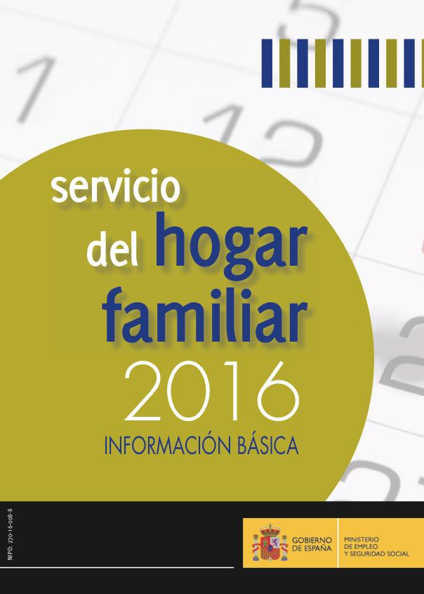 Servicio del Hogar Familiar 2016. Información básica