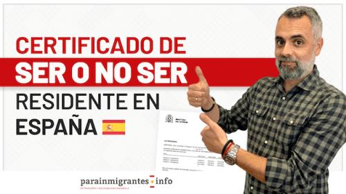 Certificado de ser o no residente en España