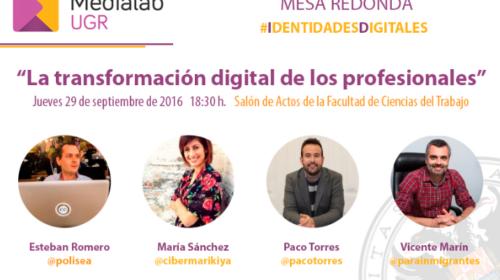 Mesa redonda: «La transformación digital de los profesionales»