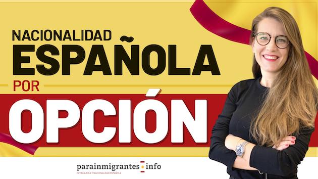 Solicitud de nacionalidad española por opción