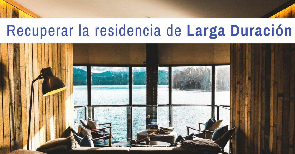 recuperar residencia larga duración