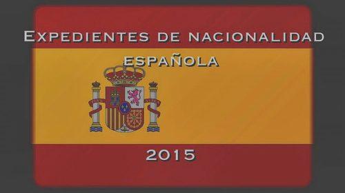 ¿En qué consiste el nuevo plan intensivo de nacionalidad para los expedientes de 2015?