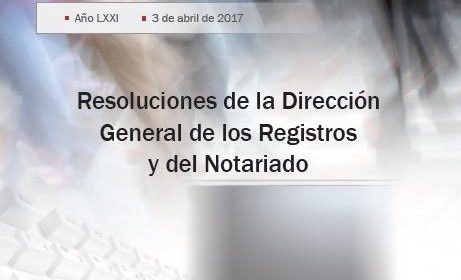 Resoluciones de la Dirección General de los Registros y del Notariado. Marzo 2017
