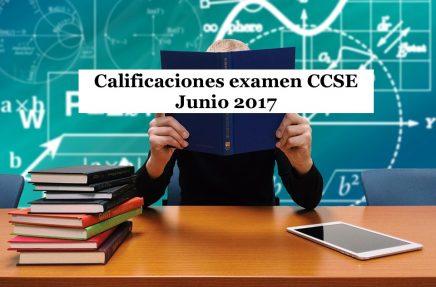 Calificaciones examen CCSE Junio 2017