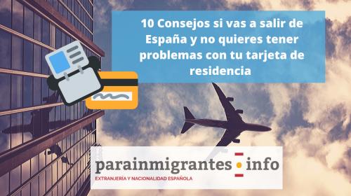10 consejos si vas a salir de España y no quieres tener problemas con tu tarjeta de residencia
