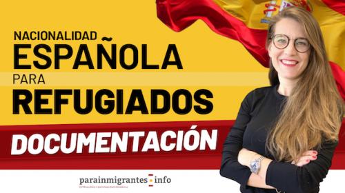 Nacionalidad Española para Refugiados: Documentación