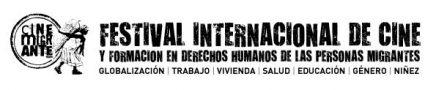 Festival Internacional de Cine y formación en derechos humanos de las personas migrantes