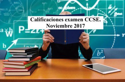 Calificaciones examen CCSE Noviembre 2017
