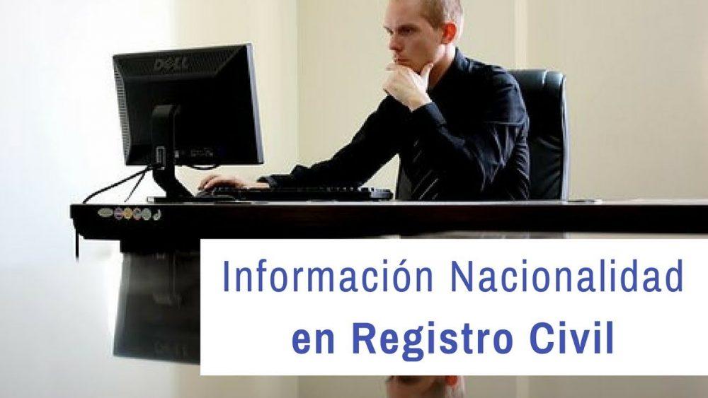 Pedir información sobre nacionalidad en el Registro Civil