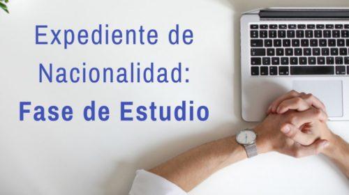 """Expediente de Nacionalidad en fase de """"estudio"""""""
