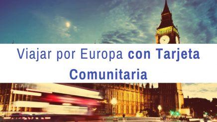Viajar por Europa con la tarjeta comunitaria