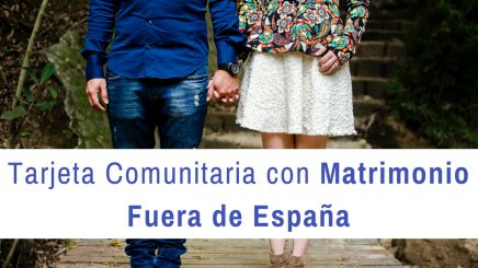 Tarjeta Comunitaria con matrimonio hecho fuera de España