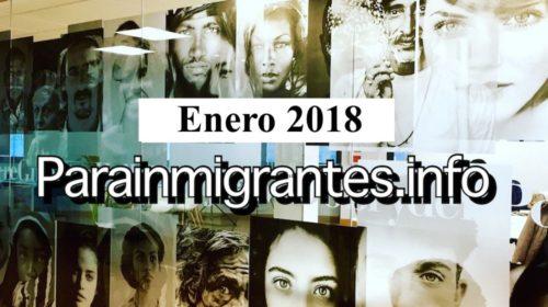 ¡Noticias destacadas de Parainmigrantes. Enero 2018!
