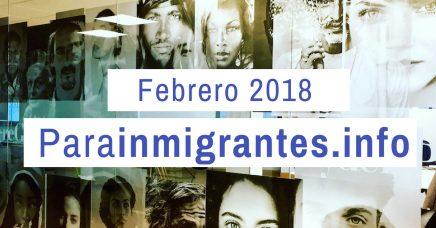 Noticias destacadas de Parainmigrantes Febrero 2018