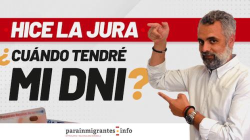 ¿Cuánto tarda el DNI y Pasaporte español después de la Jura de nacionalidad?