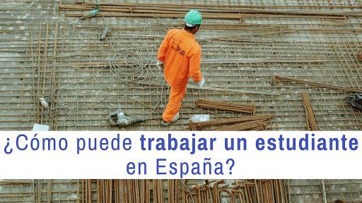¿Cómo puede trabajar un estudiante en España?