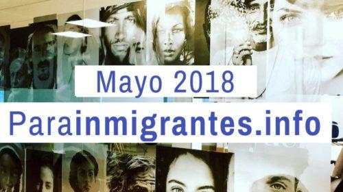 Noticias destacadas de Parainmigrantes. Mayo 2018