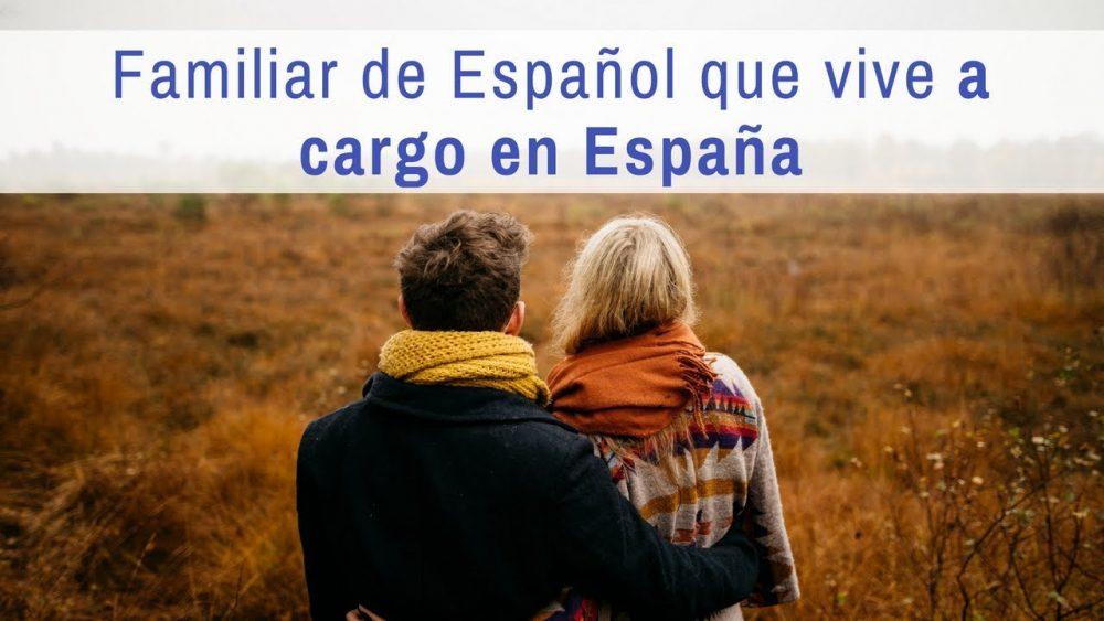Familiar de español que vive a cargo en España