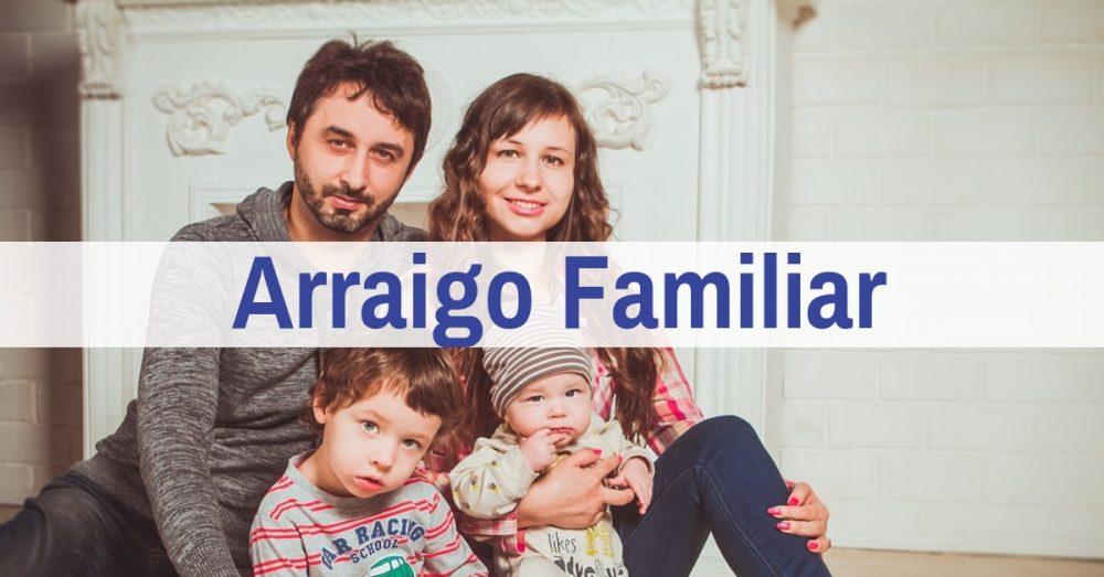 Arraigo Familiar: Trámite y Procedimiento
