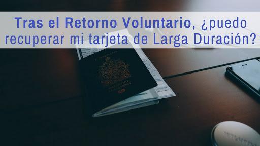 Tras el retorno voluntario, ¿puedo recuperar mi tarjeta de larga duración?