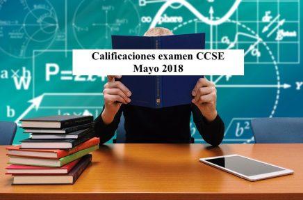 Calificaciones examen CCSE Mayo 2018