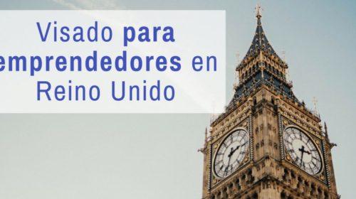 Reino Unido ofrecerá visados especiales a emprendedores