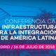 Conferencia CAF: Infraestructura para la Integración de América Latina