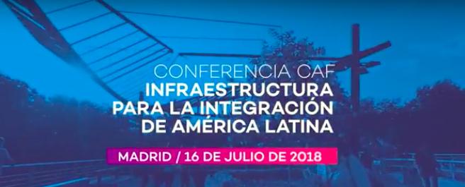 Conferencia Infraestructura para la Integración de América Latina