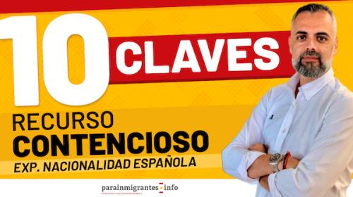 10 Claves del Recurso Contencioso: Expedientes Nacionalidad Española