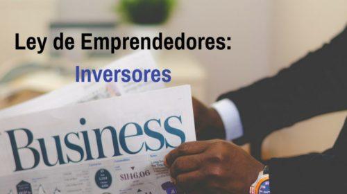 Spain Golden Visa : Ley de emprendedores – Inversores