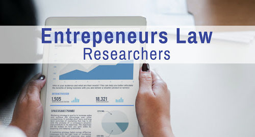 Entrepreneurs Law- Researchers