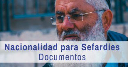 Nacionalidad para Sefardíes: Documentos