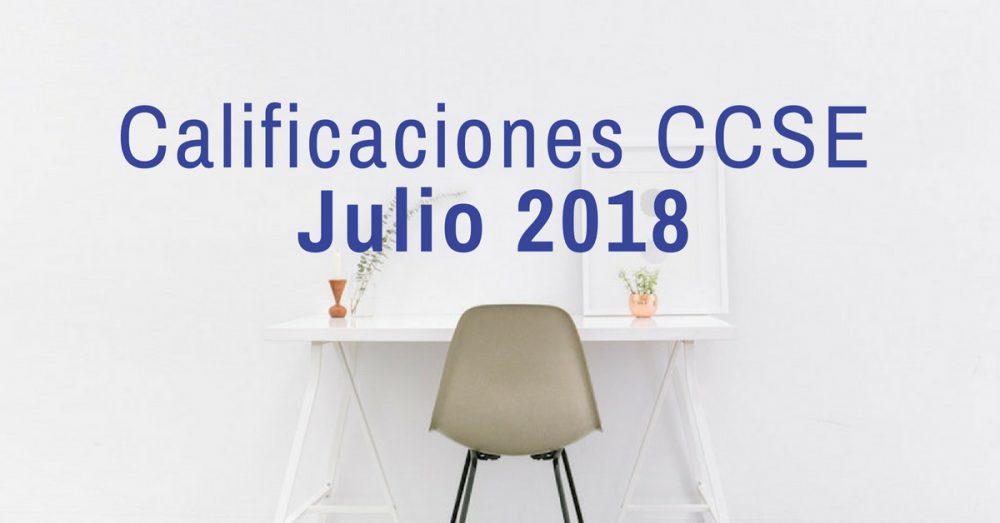 calificaciones ccse julio 2018