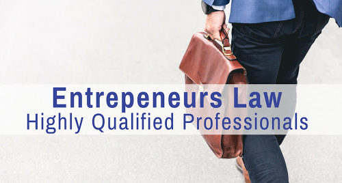 Entrepreneurs Law- Highly qualified professionals