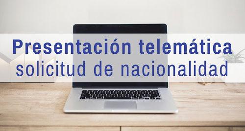 Presentación telemática de la solicitud de nacionalidad española. En vídeo