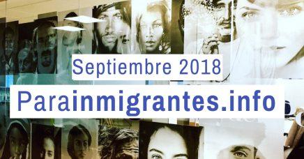 Noticias destacadas de Parainmigrantes. Septiembre 2018